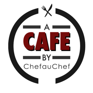 A Cafe By ChefauChef -Opening June 2nd!