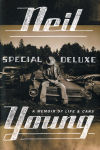 Neil Young writes of his life, cars in 'Special Deluxe'