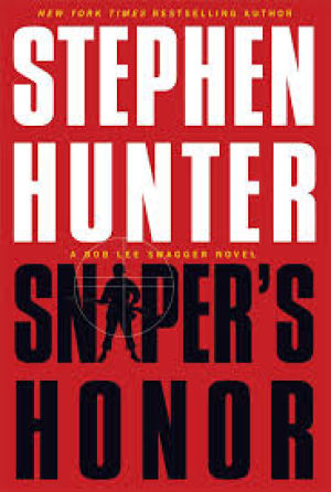 Book Review: Sniper's Honor by Stephen Hunter