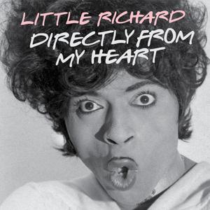 Out of the Past: Little Richard, 'Directly from My Heart'