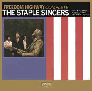 Review: The Staple Singers, 'Freedom Highway Complete'