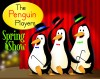 Penguin Players to present spring show