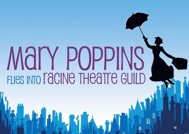 'Mary Poppins' flies into the Racine Theatre Guild