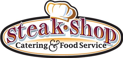 Steak Shop Catering and Food Service