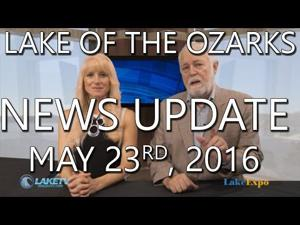 Lake of the Ozarks News Update - May 23rd, 2015