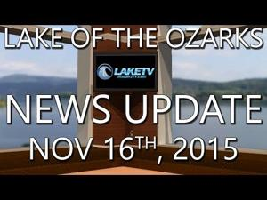 Lake of the Ozarks News Update - Novermber 16, 2015