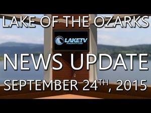 Lake of the Ozarks News Update - Sept. 24, 2015