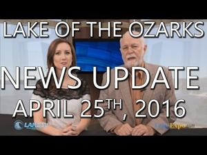 Lake of the Ozarks News Update - April 25th, 2016