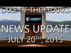 Lake of the Ozarks News Update - July 20th, 2015