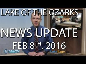 Lake of the Ozarks News Update - 2/8/16