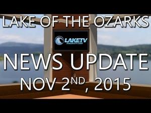 Lake of the Ozarks News Update - November 2nd, 2015