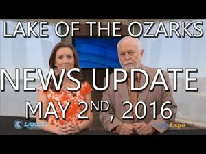 Lake of the Ozarks News Update - May 2nd, 2016
