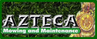 Azteca Mowing, Maintenance, & Landscaping