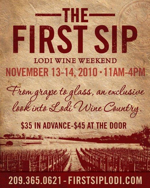 The First Sip Lodi Wine Weekend