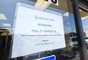 Dollar Tree removes limit on number of students in store