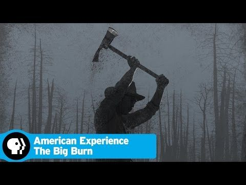 'Big Burn' on PBS depicts 1910 disaster that shaped Forest Service
