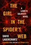 Lisbeth Salander is back in disappointing 'Millennium' trilogy sequel by Lagercrantz