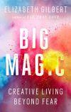 Elizabeth Gilbert saws fear in half in 'Big Magic'