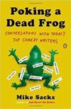 'Poking a Dead Frog' cracks comedy code