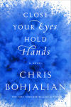 'Close Your Eyes, Hold Hands' follows a life on the run after disaster