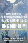 'Long Mile Home' must-read story of Boston bombing