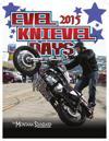 Evel Knievel Days 2015