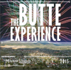 The Butte Experience