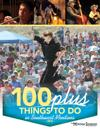 100 Plus Things to Do in Southwest Montana