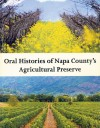 Oral Histories of Napa County's Agricultural Preserve