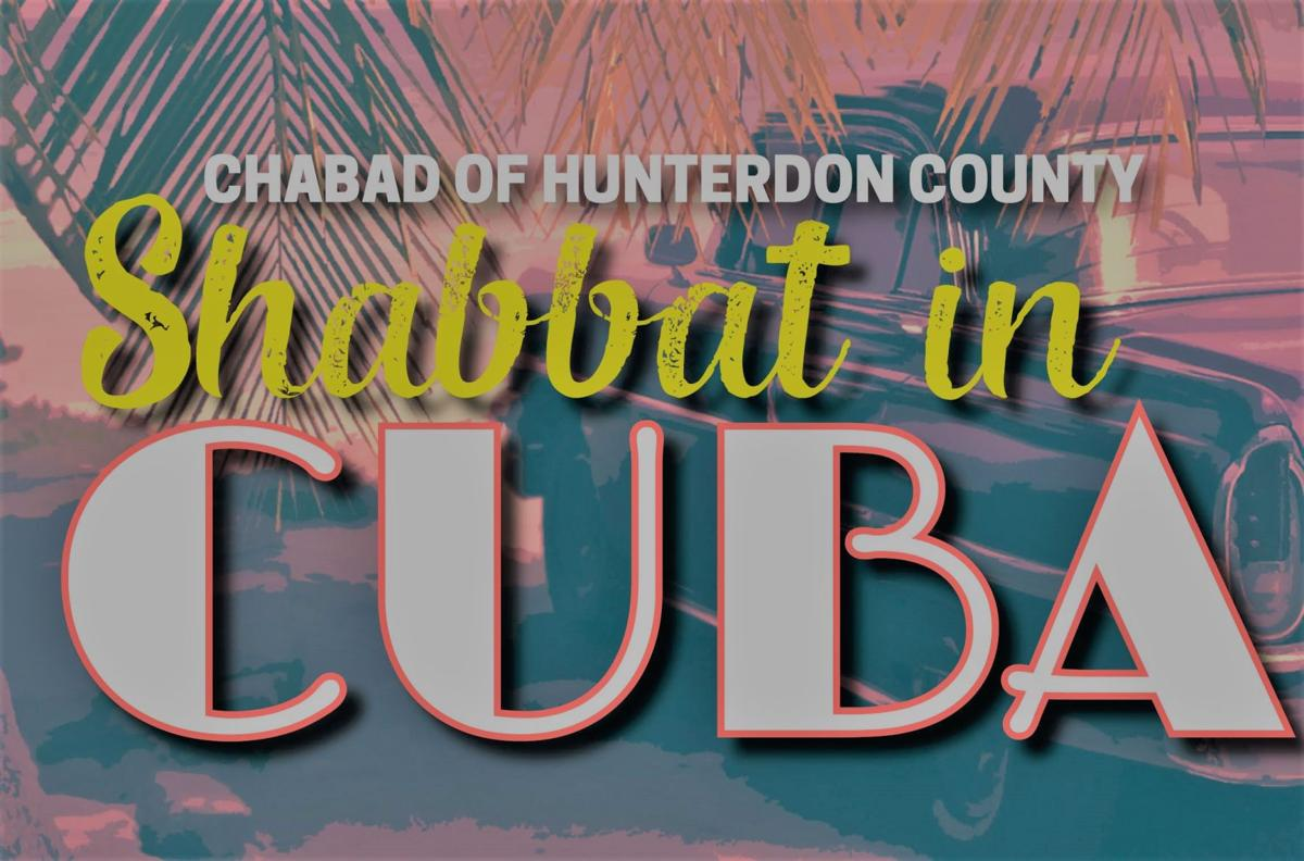 Chabad of Hunterdon County will host Cuban-themed Shabbat dinner on Friday, Dec. 2