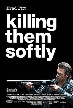 """""""Killing Them Softly"""" movie poster"""
