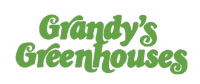 Grandy's Greenhouse