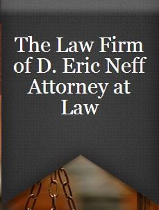 Law Offices Of D Eric Neff Pc