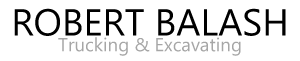 Robert Balash Trucking &amp; Excavating
