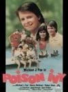 """Poison Ivy"" 1985 Made-For-TV Movie with Michael J. Fox"