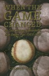 When the Game Changed, by George Castle