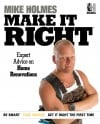 Professional contractor Mike Holmes does it right