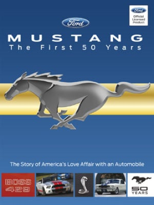 """Mustang-The First 50 Years"" from TM Books and Videos"
