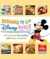 """Dishing It Up Disney Style A Cookbook for Families with Type 1 Diabetes"""
