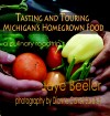 Tasting and Touring Michigan