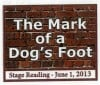 "Brick Wall Design for Play Title ""The Mark of a Dog's Foot"""