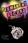 """Permanent Record"" by Leslie Stella"