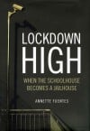 'Lockdown High'