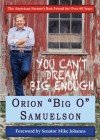 """You Have to Dream Big"" by Orion Samuelson"