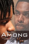 &quot;Truth Among Men&quot; Film Poster