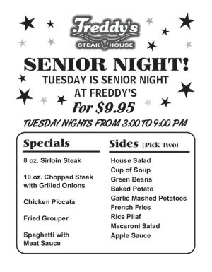 Tuesday is Senior Night at Freddy's Steakhouse ~ $9.95 ~ From 3-9PM ~ Click for Menu!
