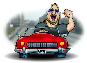 Road Rants: A husband who is transformed into a celebrity behind the wheel and other rages