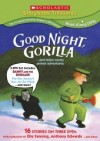Scholastic Treasures Good Night Gorilla and Amazing Animal Stories