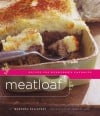 Meatloaf: Getting creative with a classic