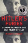 Hitlers-Furies-German-Women-in-the-Nazi-Killing-Field